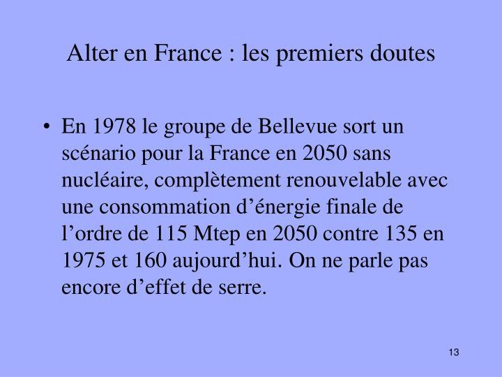 Alter en France : les premiers doutes