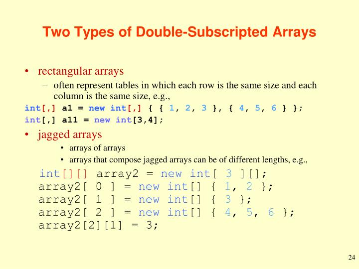 Two Types of Double-Subscripted Arrays