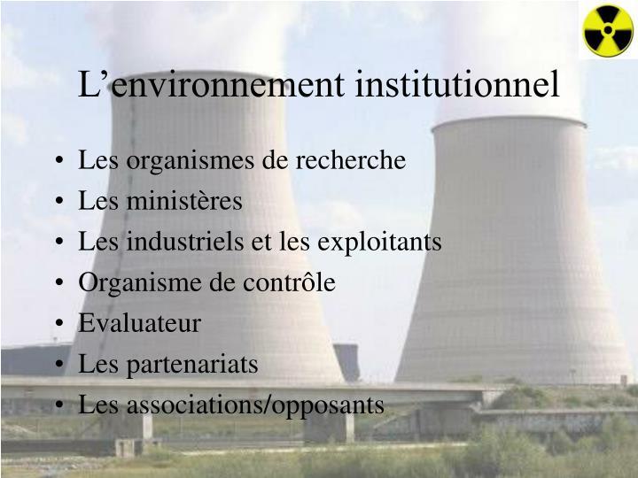 L'environnement institutionnel