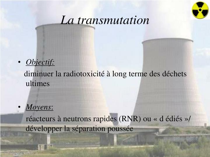 La transmutation