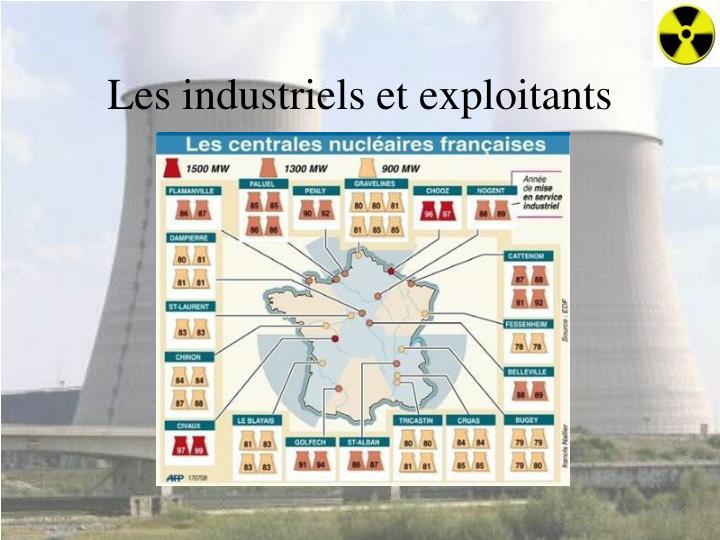 Les industriels et exploitants