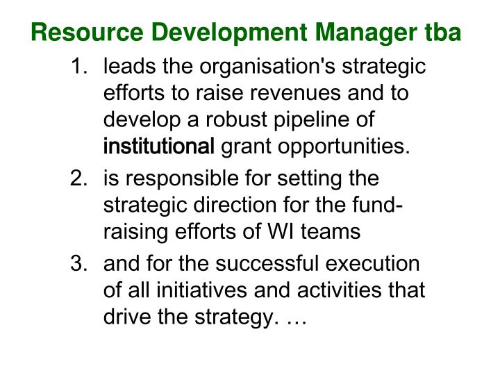 Resource Development Manager tba