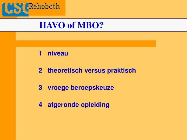 HAVO of MBO?