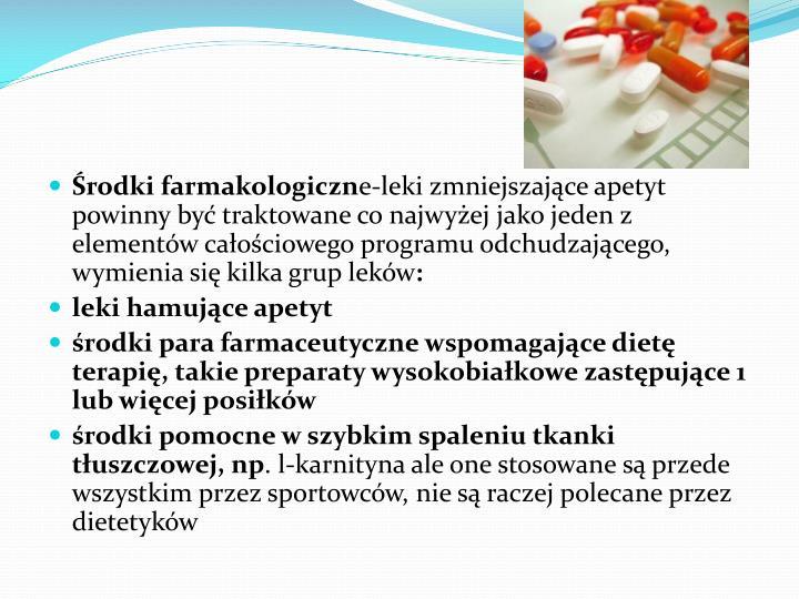 Środki farmakologiczn