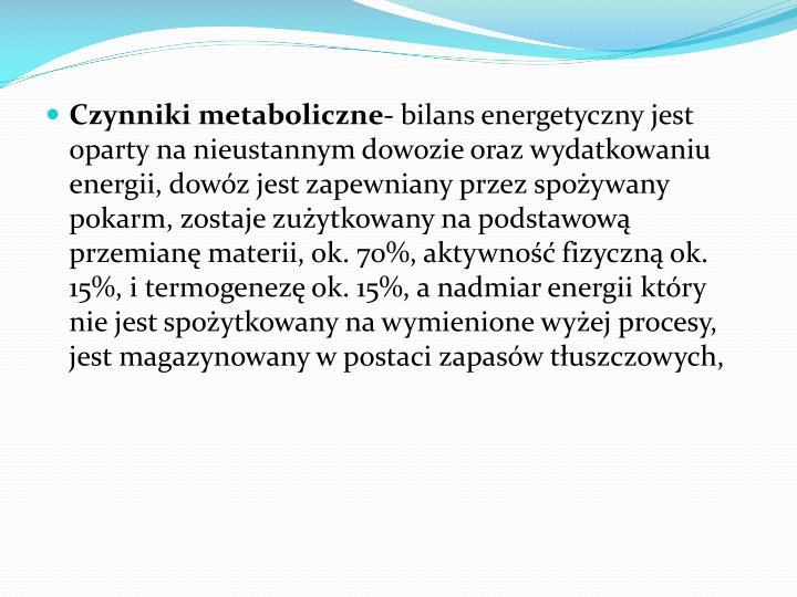 Czynniki metaboliczne-