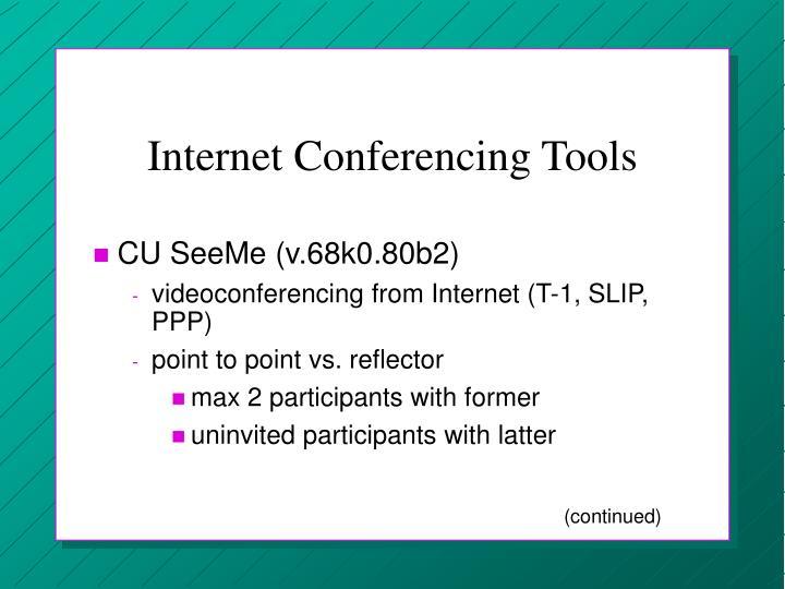 Internet Conferencing Tools