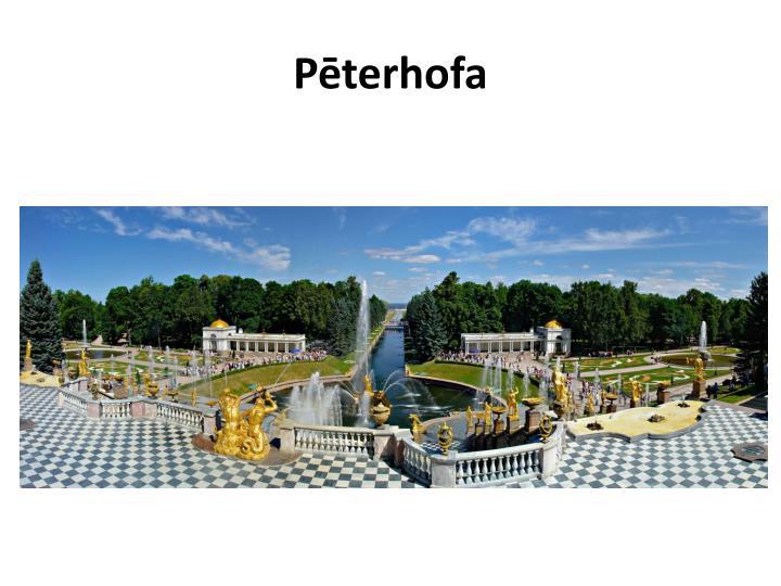 Pēterhofa