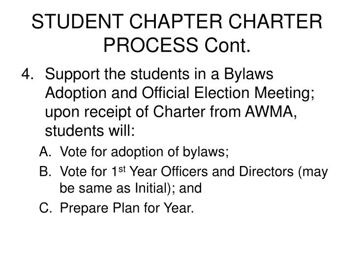 STUDENT CHAPTER CHARTER PROCESS Cont.