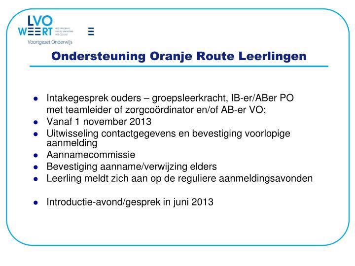 Ondersteuning Oranje Route Leerlingen