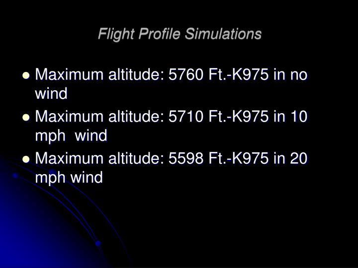 Flight Profile Simulations