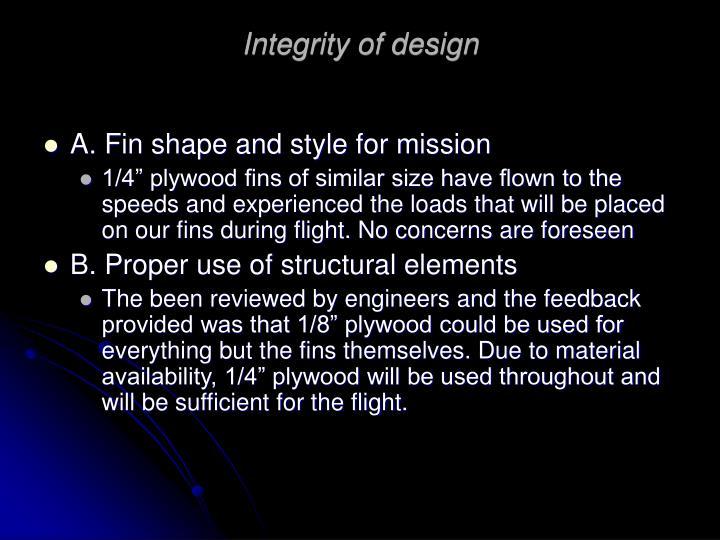 Integrity of design