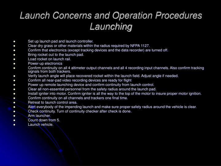 Launch Concerns and Operation Procedures