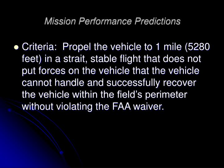 Mission Performance Predictions