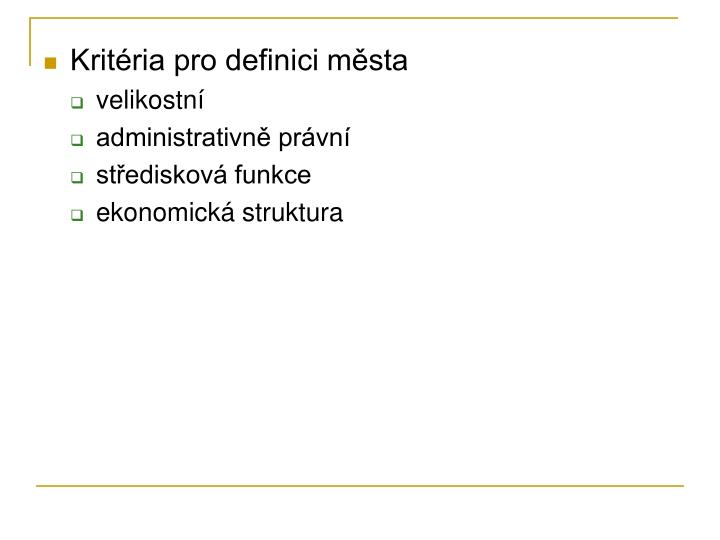 Kritéria pro definici města