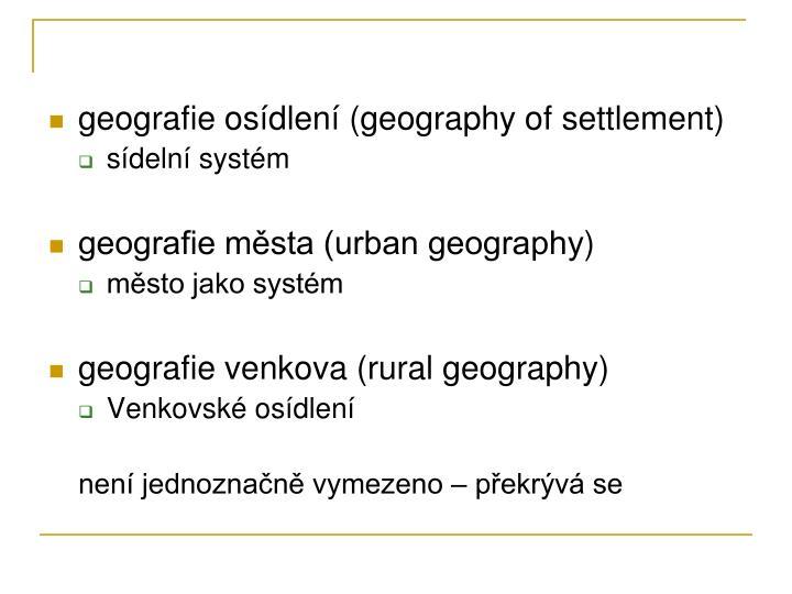 geografie osídlení (geography of settlement)