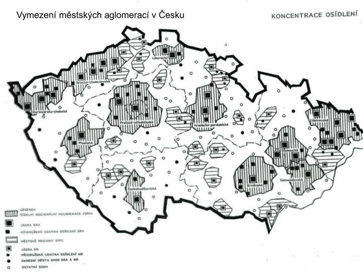 Vymezení městských aglomerací v Česku