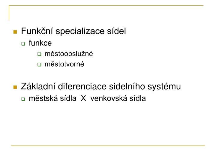 Funkční specializace sídel