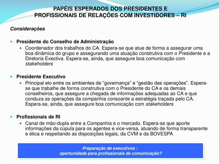 PAPÉIS ESPERADOS DOS PRESIDENTES E