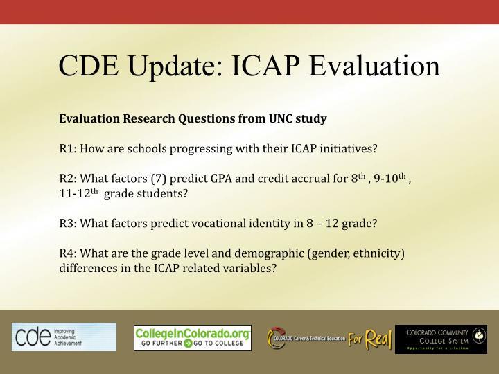 CDE Update: ICAP Evaluation