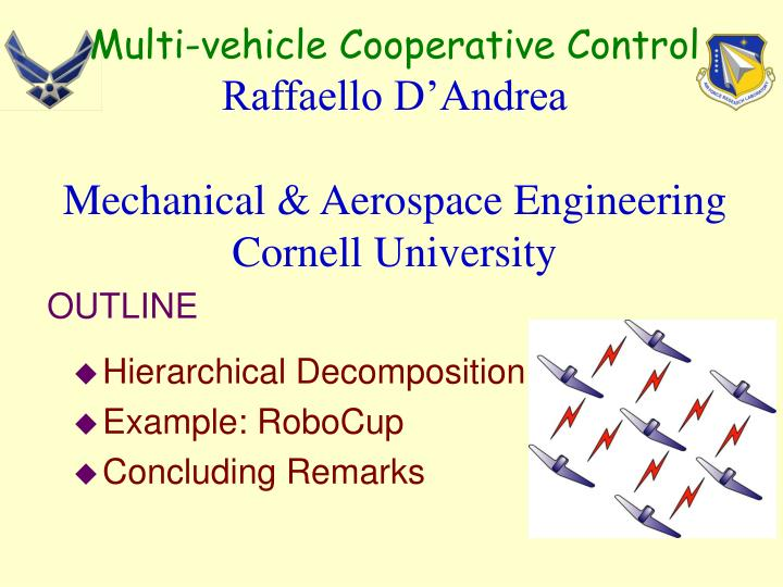 Multi-vehicle Cooperative Control