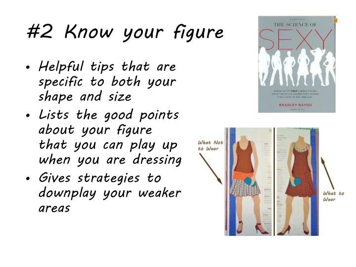 #2 Know your figure