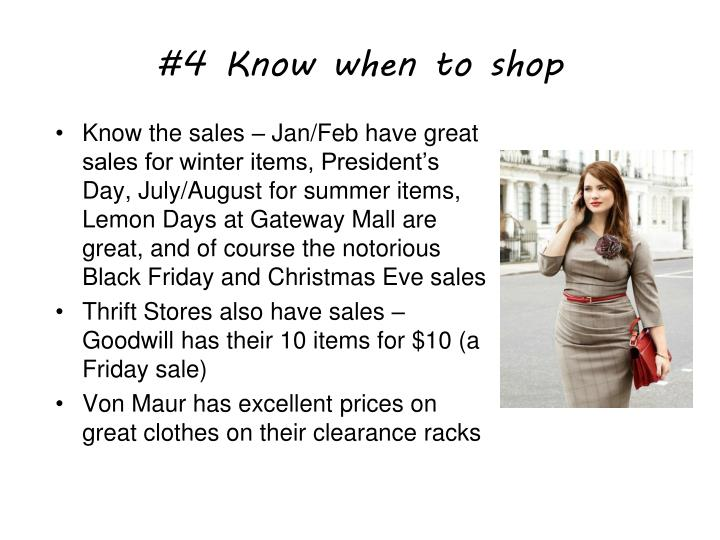 #4 Know when to shop