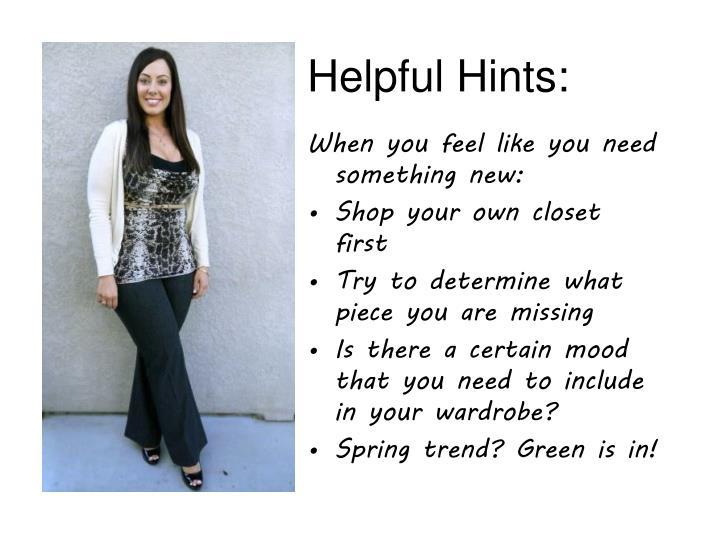 Helpful Hints: