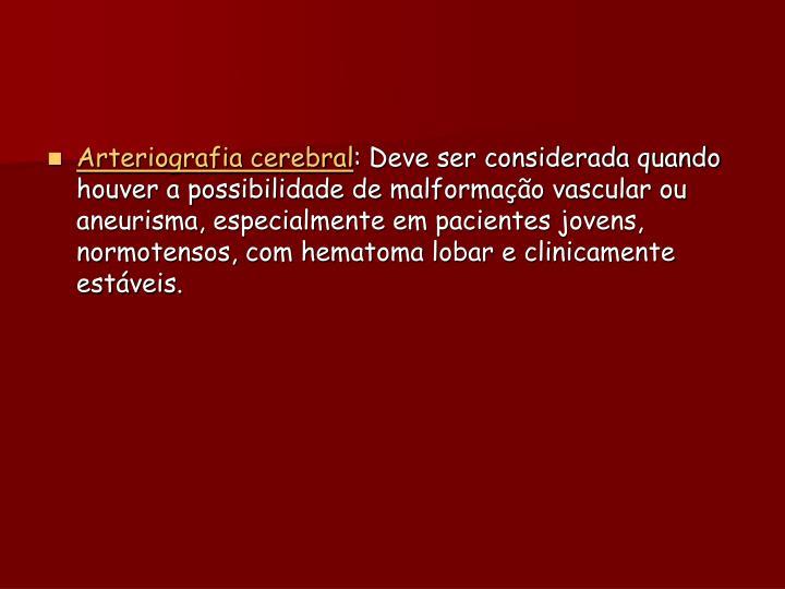 Arteriografia cerebral