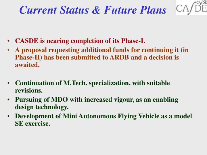 Current Status & Future Plans