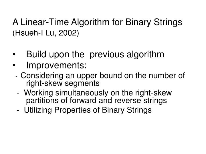 A Linear-Time Algorithm for Binary Strings