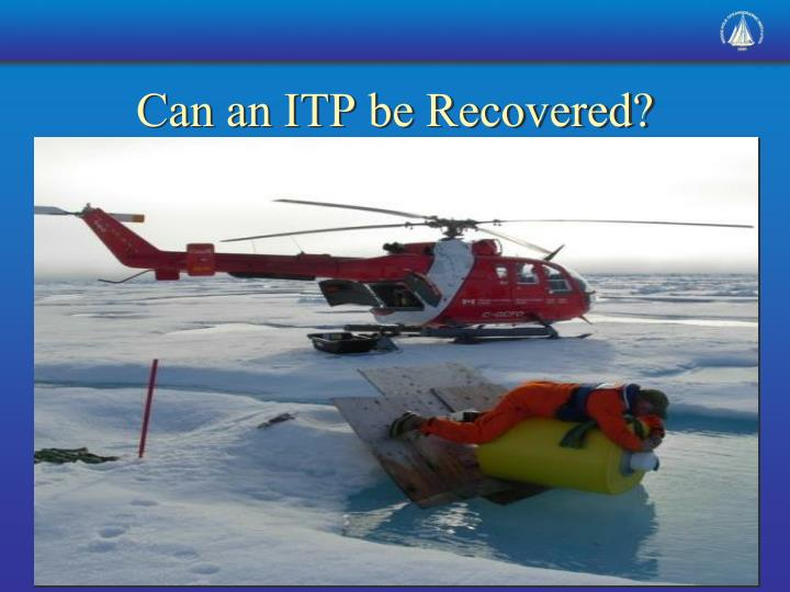 Can an ITP be Recovered?