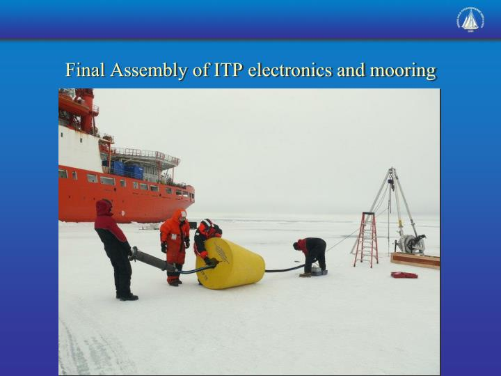 Final Assembly of ITP electronics and mooring
