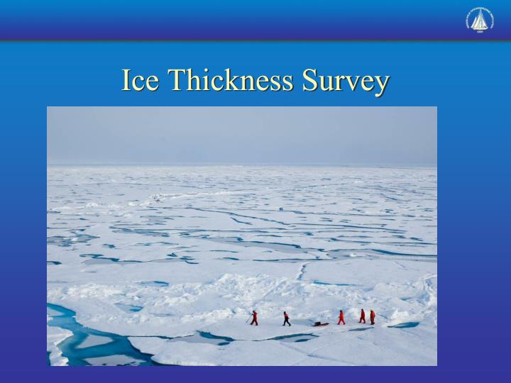 Ice Thickness Survey