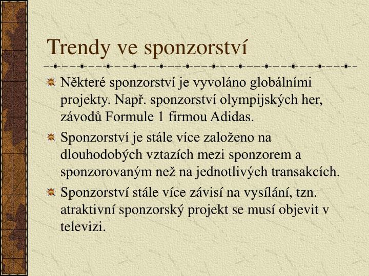 Trendy ve sponzorství