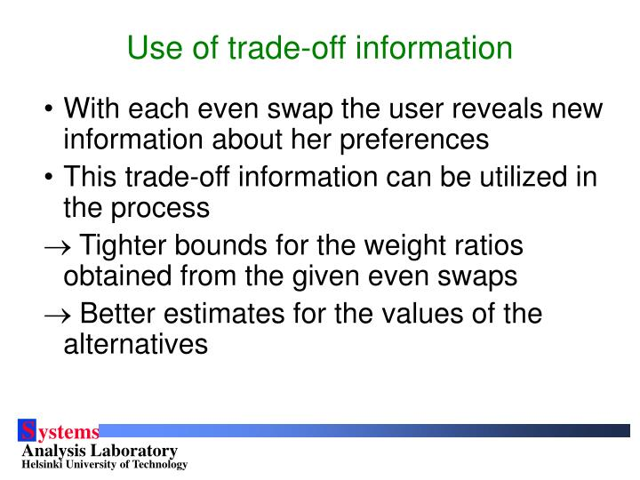 Use of trade-off information