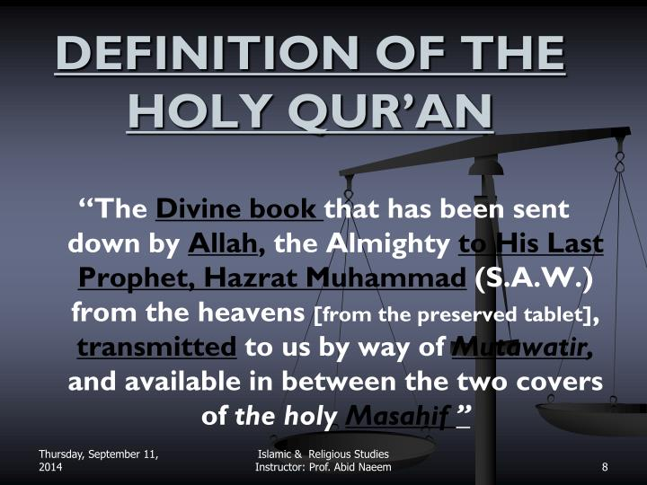 DEFINITION OF THE HOLY QUR'AN