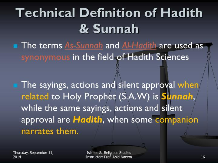 Technical Definition of Hadith &