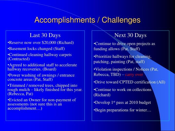 Accomplishments / Challenges
