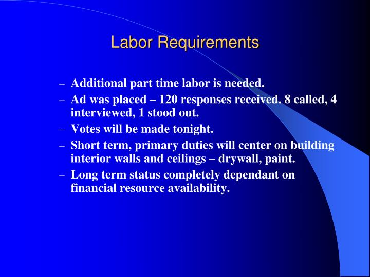 Labor Requirements