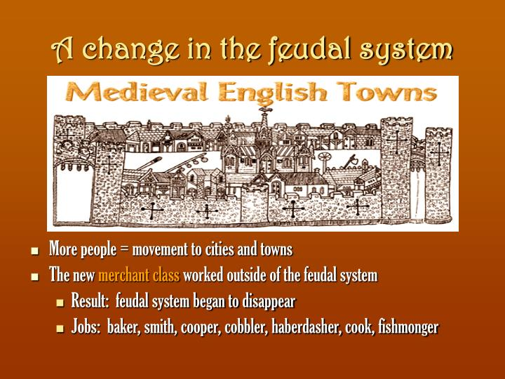 A change in the feudal system