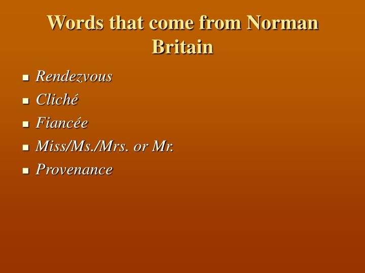Words that come from Norman Britain