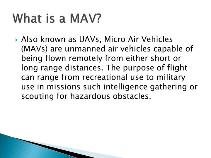 What is a MAV?