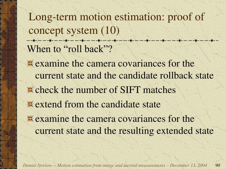Long-term motion estimation: proof of concept system (10)