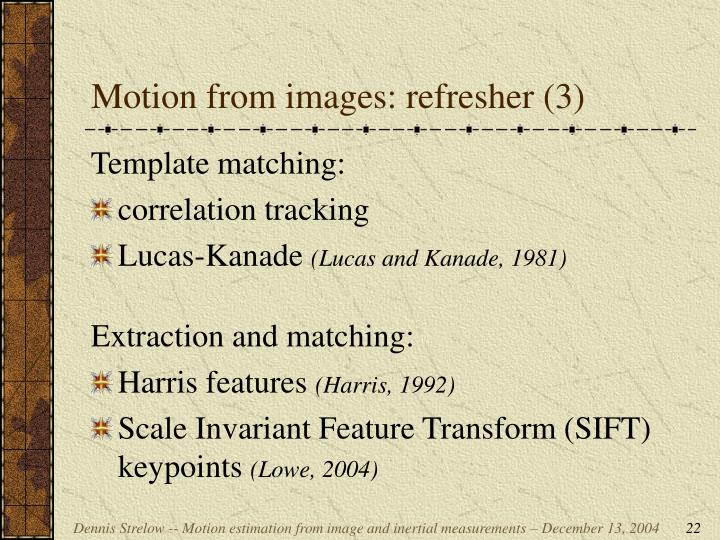 Motion from images: refresher (3)