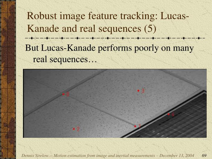 Robust image feature tracking: Lucas-Kanade and real sequences (5)