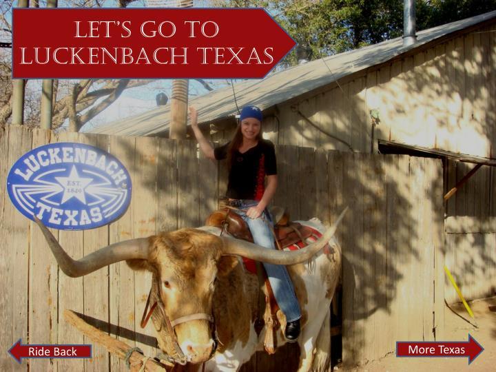 Let's go to Luckenbach Texas