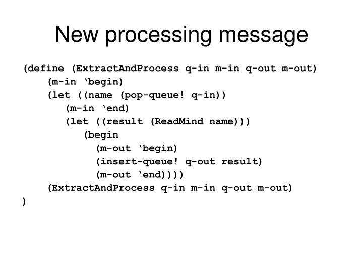 New processing message