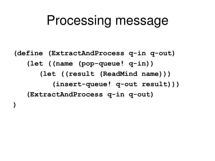 Processing message