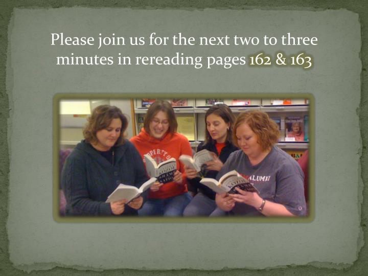 Please join us for the next two to three minutes in rereading pages