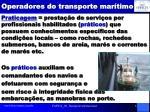 operadores do transporte mar timo1